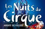 Les Nuits du Cirque, Abbaye de Villers-la-Ville, 28/5