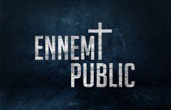 """""""Ennemi Public"""": un extrait en exclusivité !"""