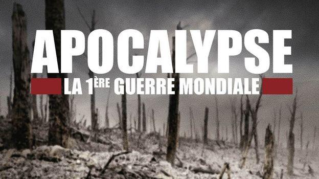 Apocalypse, la Première Guerre Mondiale + BONUS