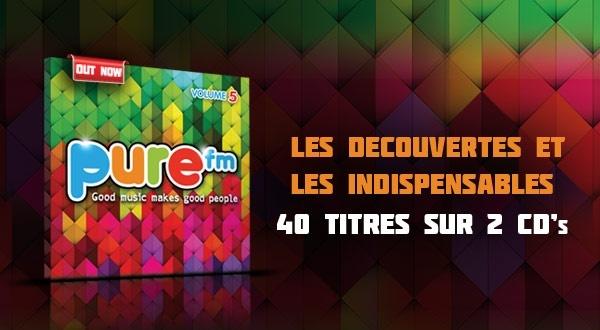 Compilation Pure FM volume 5 - un tracklisting de rêve