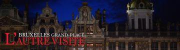 Bruxelles Grand-Place : l'autre visite